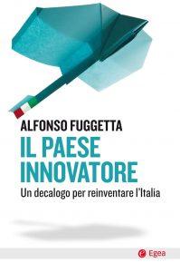 Il paese innovatore - Alfonso Fuggetta